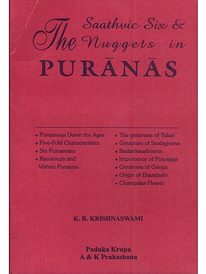 The Saathvic Six and The Nuggets in Puranas