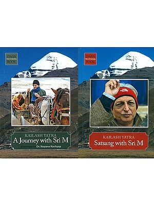 A Journey and Satsang with Sri M (Kailash Manasarovar Yatra)