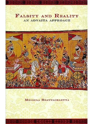 Falsity and Reality (An Advaita Approach)