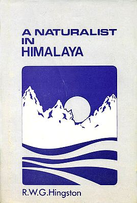 A Naturalist in Himalaya (An Old and Rare Book)