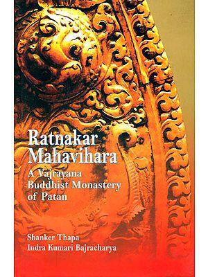 Ratnakar Mahavihara (A Vajrayana Buddhist Monastery of Patan)