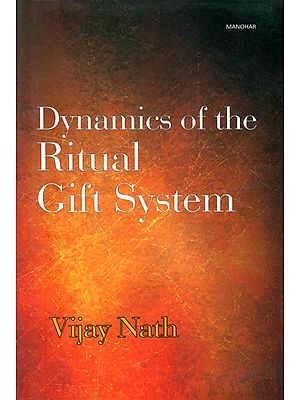 Dynamics of the Ritual Gift System (Some Unexplored Dimensions)