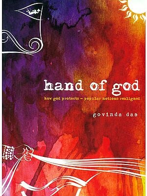 Hand of God (How God Protects - Popular Notions Realigned)