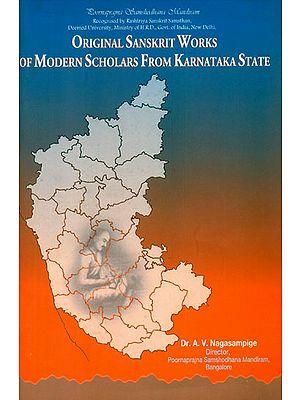 Original Sanskrit Works of Modern Scholars from Karnataka State