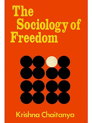 The Sociology of Freedom (An Old and Rare Book)