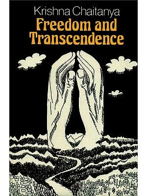 Freedom and Transcendence (An Old and Rare Book)