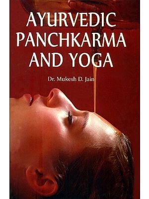 Ayurvedic Panchkarma and Yoga
