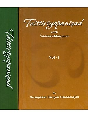 Taittiriyopanisad with Sankarabhasyam: Explaining Each and Every Word of the Bhashya (Set of 2 Volumes)