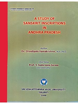A Study of Sanskrit Inscriptions in Andhra Pradesh