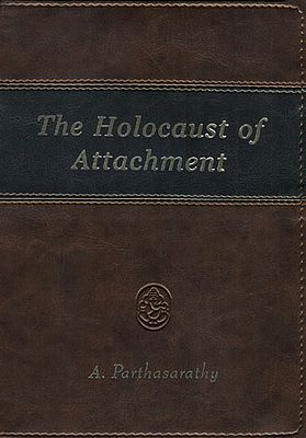 The Holocaust of Attachment