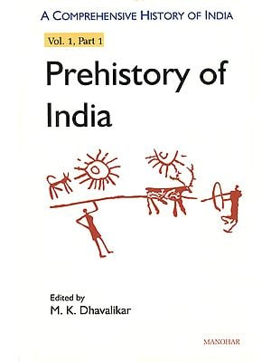Prehistory of India: A Comprehensive History of India (Vol. 1, Part 1)