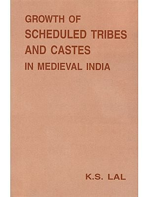 Growth of Scheduled Tribes and Castes in Medieval India