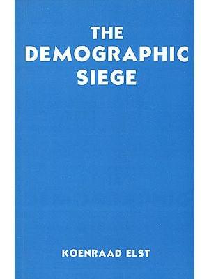 The Demographic Siege