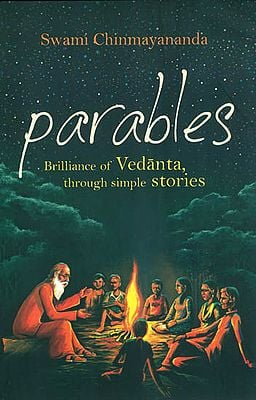 Parables (Brilliance of Vedanta, Through Simple Stories)