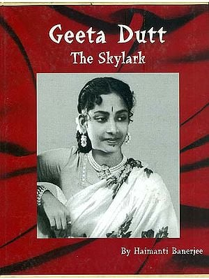 Geeta Dutt: The Skylark (A Rare Book)