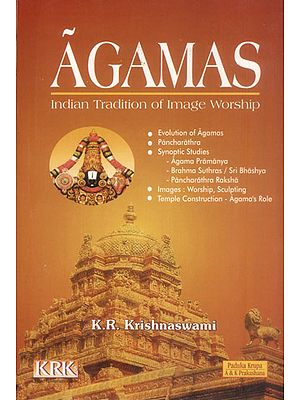 Agamas (Indian Tradition of Image Worship)