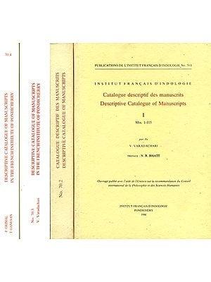 Descriptive Catalogue of Manuscripts in The French Institute of Pondicherry. Catalogue Descriptif des Manuscrits. (Set of 4 Volumes)