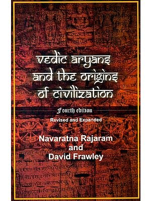 Vedic Aryans and the Origins of Civilization