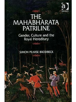 The Mahabharata Patriline (Gender, Culture and the Royal Hereditary)