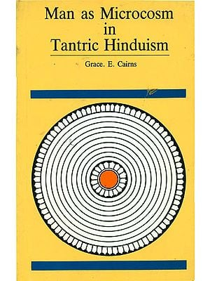 Man as Microcosm in Tantric Hinduism (An Old Book)