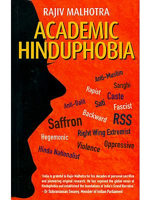 Academic Hinduphobia (A Critique of Wendy Doniger's Erotic School of Indology)
