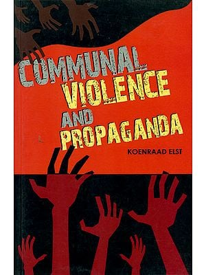 Communal Violence and Propaganda