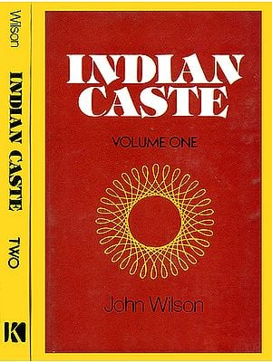 Indian Caste in Two Volumes (An Old and Rare Book)