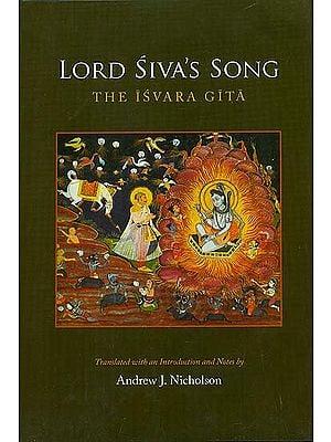Lord Siva's Song (The Isvara Gita)