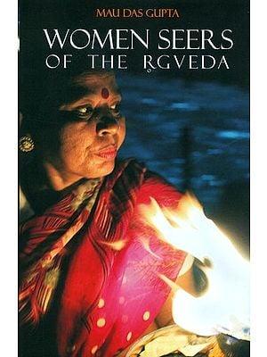 Women Seers of The Rgveda
