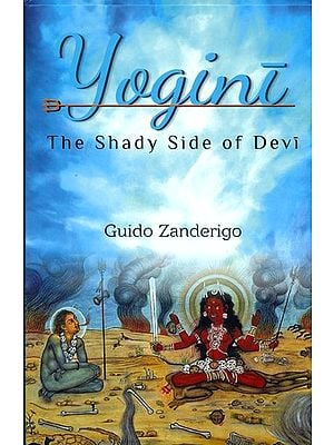 Yogini (The Shady Side of Devi)