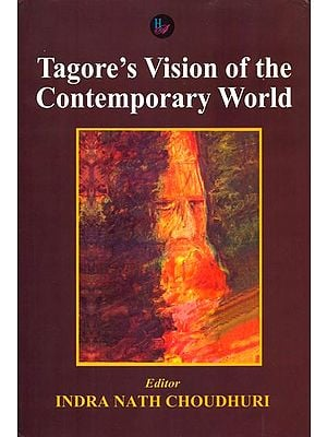 Tagore's Vision of the Contemporary World