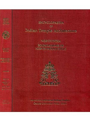 North India Foundations of North Indian Style - Encyclopaedia of Indian Temple Architecture (Set of 2 Books)