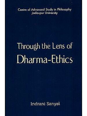 Through The Lens of Dharma-Ethics
