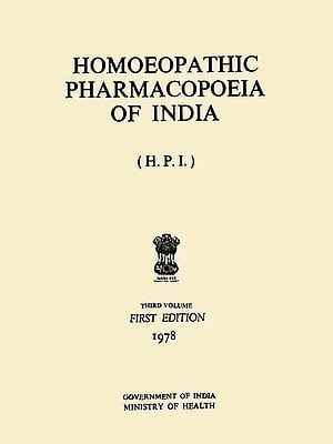 Homoeopathic Pharmacopoeia of India - Third Volume (An Old and Rare Book)