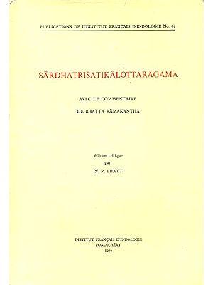Sardhatrisatikalottaragama (An Old and Rare Book)
