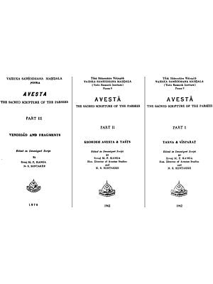 अवेस्ता: Avesta - The Sacred Scripture of the Parsees in Set of 3 Volumes (An Old and Rare Book)