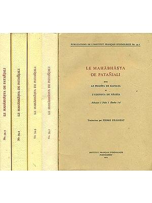 Le Mahabhasya De Patanjali: Avec Le Pradipa De Kaiyata et L'Uddyota De Nagesa (Set of 5 Volumes) - An Old and Rare Book