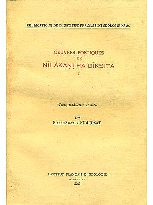 Oeuvres Poetiques De Nilakantha Diksita (An Old and Rare Book)