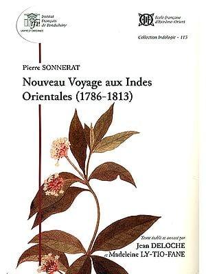 Nouveau Voyage Aux Indes Orientales (1786- 1813)