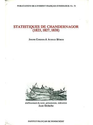 Statistiques de Chandernagor - 1823, 1827, 1838 (An Old and Rare Book)