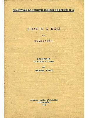 Chants a Kali de Ramprasad (An Old and Rare Book)