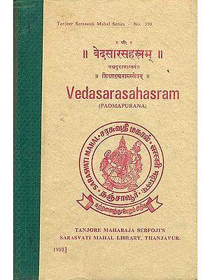 वेदसार सहस्त्रम: Veda Sara Sahasram - Padma Purana (An Old and Rare Book)