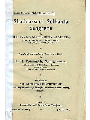 Shaddarsani Siddhanta Samgraha by Sri Ramabhadra Dikshita (An Old and Rare Book)