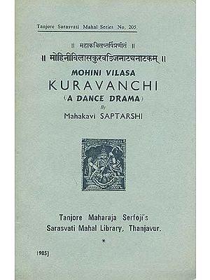 Mohini Vilasa Kuravanchi (A Dance Drama by Mahakavi Saptarshi)