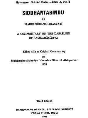 Siddhanta Bindu by Madhusudanasarasvati (A Commentary on the Dasasloki of Samkaracarya)
