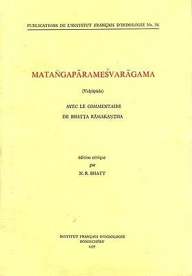 Matangaparamesvaragama - Vidyapada (An Old and Rare Book)