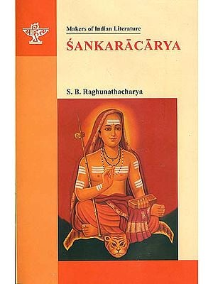 Sankaracarya (Shankaracharya):Makers of Indian Literature