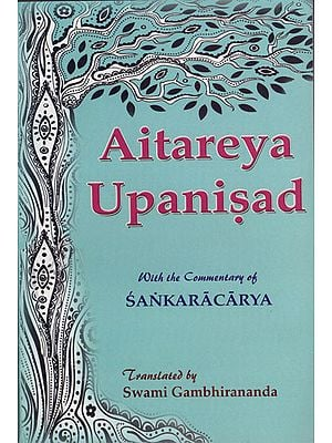 Aitareya Upanisad: With the Commentary of Sankaracarya (Shankaracharya)