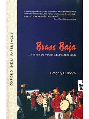 Brass Baja: Stories from the World of Indian Wedding Bands