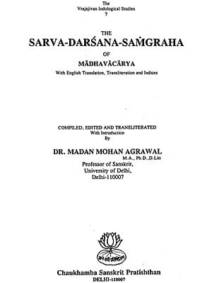 Sarvadarsanasamgraha Of Madhavacarya (With English Translation, Transliteration and Indices)